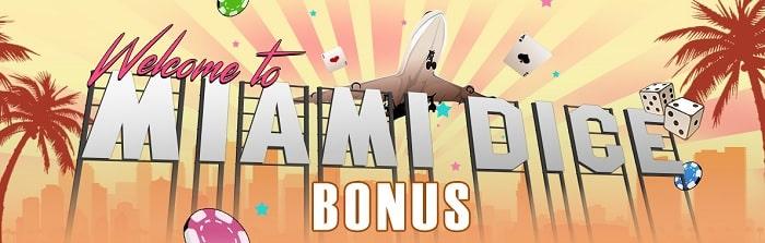 miami dice casino welcome bonus